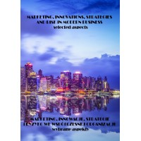 Marketing, innovations, strategies and risk in modern business – selected aspects